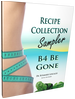 B4 Be Gone Recipe Collection Sampler