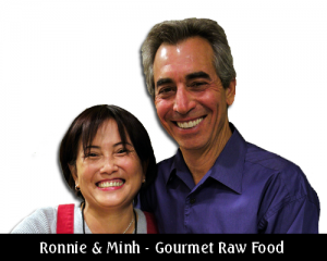Ronnie and Minh - raw food