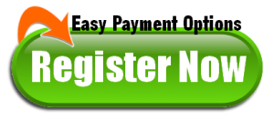 Register Now - Easy Monthly Payments