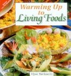 warming-up-to-living-foods